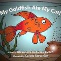 My goldfish ate my cat !